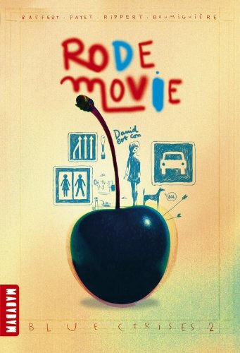 Blue cerises, Tome 2 : Rode Movie
