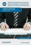 Utilización de las bases de datos relacionales en el sistema de gestión y...