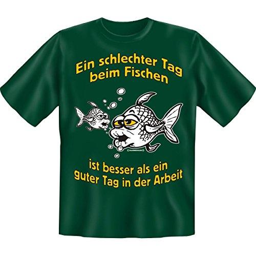 Spass T-Shirt Ein schlechter Tag beim Fischen Fb grün Dunkelgrün