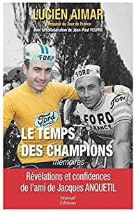 Le temps des champions par Lucien Aimar