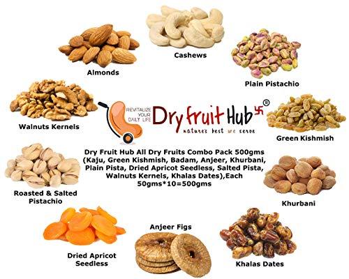 Dry Fruit Hub Dry Fruits Combo Pack, 500gms (Kaju, Green Kishmish, Badam, Anjeer, Khurbani, Plain Pista, Dried Apricots, Salted Pista, Walnuts Kernels, Fard Dates), Dry Fruits, Dry Fruits Mixed Combo