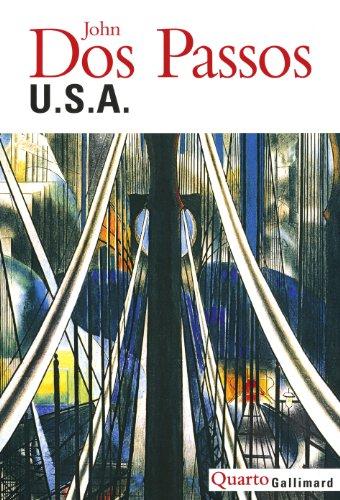 U.S.A. : 42e Parallèle - L'An premier du siècle - La Grosse galette par John Dos Passos