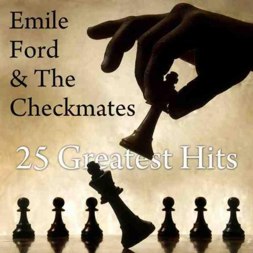 Emile Ford and the Checkmates - What Do You Want to Make Those Eyes at Me For?