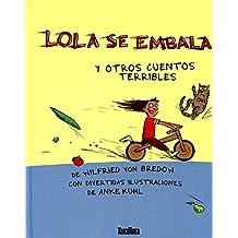 Lola se embala (Takatuka Albumes)
