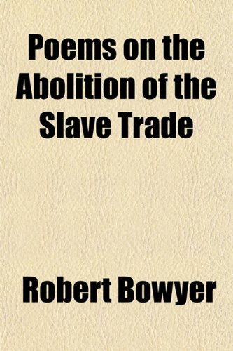 Poems on the Abolition of the Slave Trade