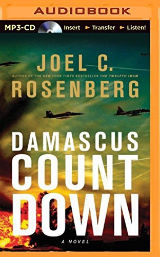 Damascus Countdown (Twelfth Imam) by Joel C. Rosenberg (2014-10-07)