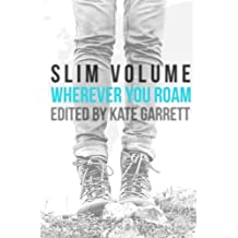 Wherever You Roam: Volume 2 (Slim Volume)
