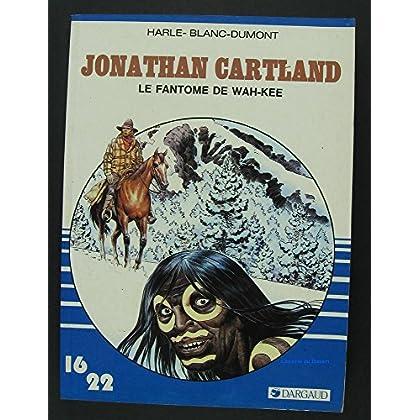 Jonathan Cartland Le fantôme de Wah-Kee