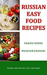 Russian Easy Food Recipes - Russian Zakuski: Snack Foods