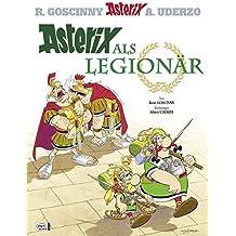 Asterix 10: Asterix als Legionär