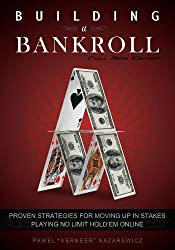 Building a Bankroll Full Ring Edition (English Edition)