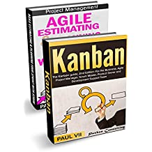 Agile Product Management: (Box Set) : Agile Estimating & Planning Your Sprint with Scrum & Kanban: The Kanban guide, 2nd Edition (scrum, scrum master, agile development, agile software development)