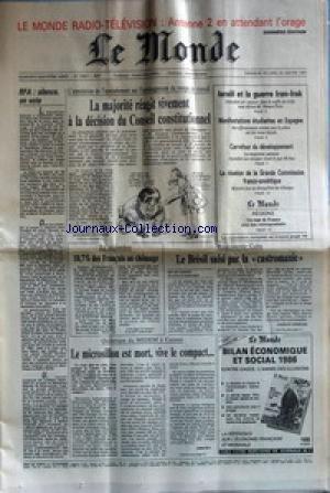 MONDE (LE) [No 13061] du 26/01/1987 - LA MAJORITE REAGIT VIVEMENT A LA DECISION DU CONSEIL CONSTITUTIONNEL LE BRESIL SAISI PAR LA CASTROMANIE ISRAEL ET LA GUERRE IRAN-IRAK