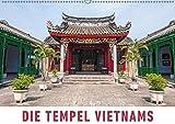 Die Tempel Vietnams (Wandkalender 2018 DIN A2 quer): Eine Fotoreise zu den schönsten Tempeln, Pagoden und heiligen Stätten Vietnams. (Monatskalender, ... Orte) [Kalender] [Apr 15, 2017] Ristl, Martin