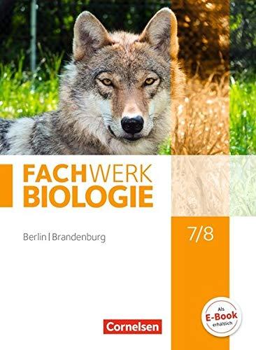Fachwerk Biologie - Berlin/Brandenburg: 7./8. Schuljahr - Schülerbuch