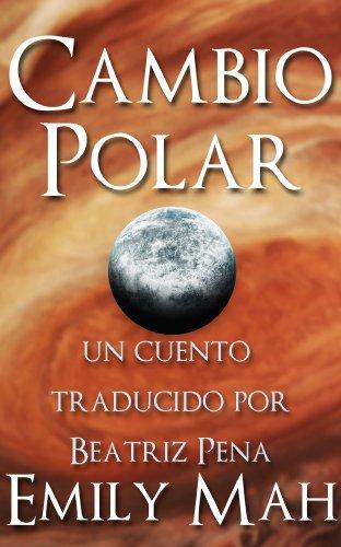 Cambio Polar por Emily Mah