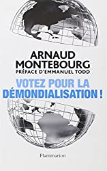 Votez pour la démondialisation !