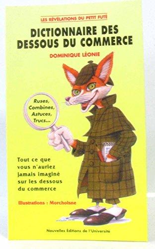 Dictionnaire des dessous du commerce