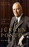 Jürgen Ponto: Bankier und Bürger