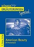 Königs Erläuterungen Spezial: Filmanalyse zu American Beauty: Abitur Englisch