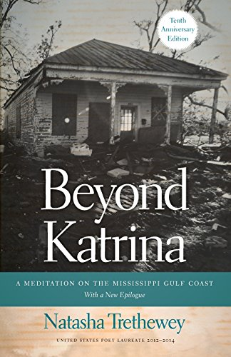 Beyond Katrina: A Meditation on the Mississippi Gulf Coast (A Sarah Mills Hodge Fund Publication) (Mills Hodge)