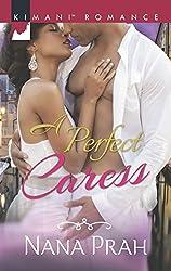 A Perfect Caress (Mills & Boon Kimani) (The Astacios)