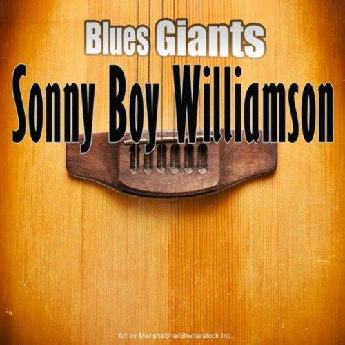 Blues Giants: Sonny Boy Williamson