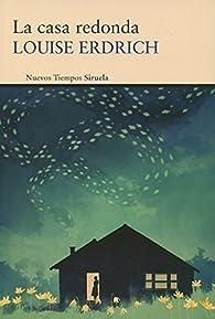 La Casa Redonda par Louise Erdrich