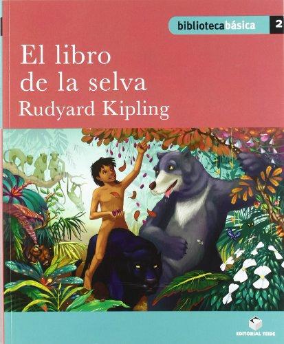 Biblioteca básica 02 - El libro de la selva -Rudyard Kipling- - 9788430765027