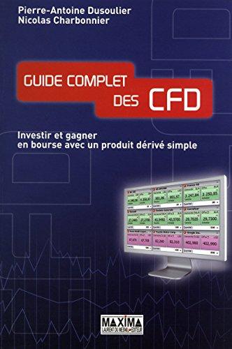 Guide complet des CFD : investir et gagner sur des produits dérivés des actions