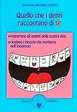 Scarica Libro Quello che i denti raccontano di te (PDF,EPUB,MOBI) Online Italiano Gratis