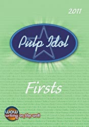 Pulp Idol - Firsts 2011 (English Edition)