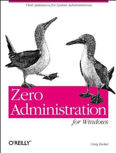 ZERO ADMINISTRATION FOR WINDOWS par Craig Zacker
