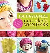 101 Designer One-Skein Wonders[ 101 DESIGNER ONE-SKEIN WONDERS ] by Durant, Judith (Author ) on Oct-01-2007 Paperback