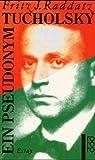 Tucholsky: Ein Pseudonym