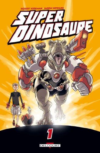 Super Dinosaure T1