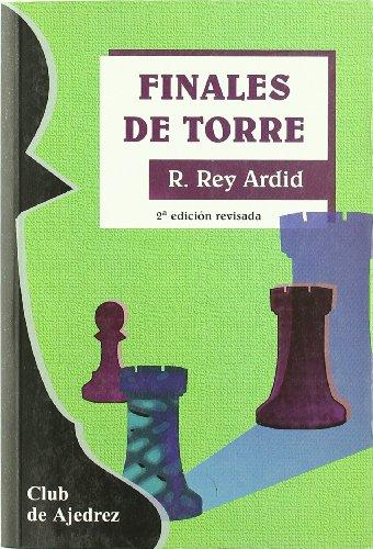 Finales de torre (Club de Ajedrez) por Ramón Rey Ardid