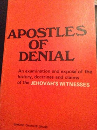 Apostles of Denial