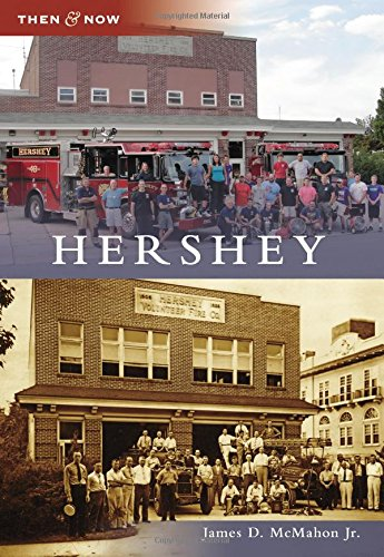 Hershey (Then & Now)