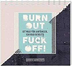 Mini-Kalender 2019 Burnout ist was für Anfänger...: Minikalender