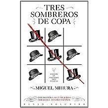 Tres sombreros de copa: Las 25 mejores obras del teatro español