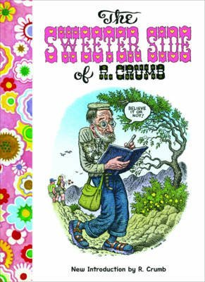 [The Sweeter Side of R. Crumb] (By: Robert Crumb) [published: January, 2011]