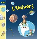 L´Univers (Larousse - Infantil / Juvenil - Catalán - A Partir De 5/6 Años - Col.Lecció Mini Larousse)