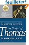 The Gospel of Thomas: The Hidden Sayi...