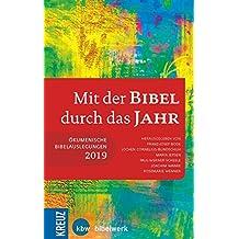 Mit der Bibel durch das Jahr 2019: Ökumenische Bibelauslegungen 2019