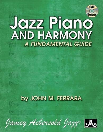 Jazz Piano and Harmony: A Fundamental Guide, Book & CD