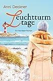 Leuchtturmtage: Ein Nordseeroman