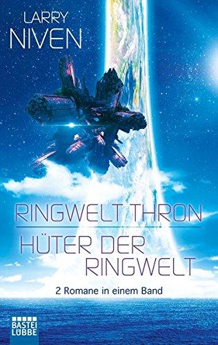 Niven, Larry: Ringwelt Thron / Hüter der Ringwelt: Roman