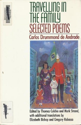 Travelling in the Family: Selected Poems of Carlos Drummond De Andrade by Carlos Drummond De Andrade (26-Sep-1988) Paperback