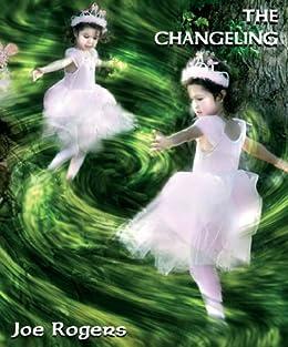 The Changeling by [Rogers, Joe]